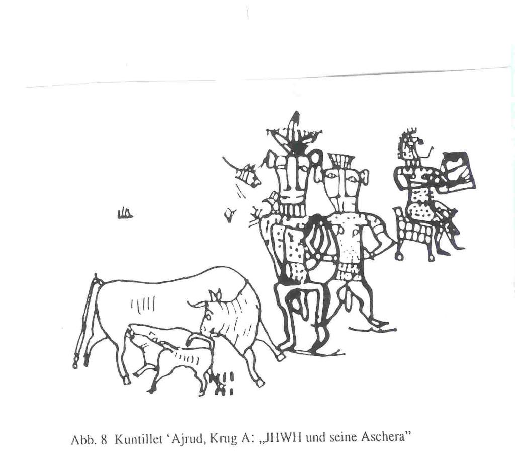 """Asjera en vruchtbaarheidsgod Jawhe. Schets van Koe-Kalf-motief op potscherf van kruik uit Kuntillet el-Agrud in Zuid-Israël. De kruik is in 1975 gevonden in een wegstation in de Sinaï-woestijn ergens halverwege Egypte en Israël. In de buurt van het koe en haar kalfje staan op diezelfde kruik de namen Asjera en Jahwe. Je ziet iets hoger op de scherf die we van de kruik over hebben, mannelijke vruchtbaarheidsgoden en een tronende Vrouwe. Zij musiceert. Er is  reden om aan te nemen dat de moederkoe die haar kalf hier zoogt Asjera is en dat haar stierkalf Jahwe is. vVtM, 399. Ter plekke zijn op de wanden van het wegstation en op kruiken unieke inscripties gevonden waaruit blijkt dat Asjera niet meer Baäl maar Jahwe als partner heeft, van Venus tot Madonna, 398-399 n.119-121. De zegenspreuken die gevonden zijn in het wegstation luiden:  Bericht van mijnheer de koning.  Zeg tot Jehalel en tot Yoásah.  Welnu, ik heb ulieden gezegend  bij Jahwe van Samaria en zijn Asjera.  Je leest in een ander briefhoofd:  """"Bericht van Amaryaw.  Zeg tot mijnheer: Gaat het goed met u?  Ik heb u gezegend bij JHWH van Teman en bij zijn Ashera.  Hij moge u zegenen en behoeden en hij moge met mijnheer zijn..."""".   En weer een ander luidt: """"Ik heb u gezegend bij JHWH van Teman en bij zijn Ashera  Overeenkomstig alles wat een mens maar vraagt, is mijnheer genadig  en JHWH geve hem wat hij wenst. In drie gevallen wordt Jahwe hier genoemd met 'zijn Asjera'."""